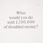 The shredded money project